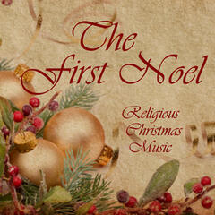 The First Noel - Religious Christmas Music