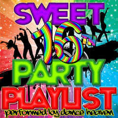 Sweet 16th Party Playlist
