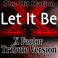 Let it Be - X Factor Tribute Version