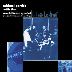 Michael Garrick: Previously Unreleased Recordings