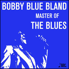 Bobby Blue Bland, Master of the Blues