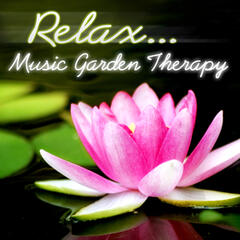 Relax.. Music Garden Therapy