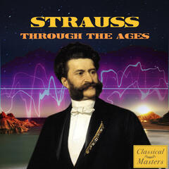 Strauss Through the Ages