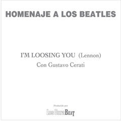 I'm loosing you (The Beatles)