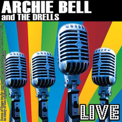 Archie Bell And The Drells Live
