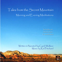 Meditations from the Secret Mountain