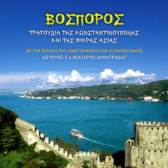 Vosporos - Βόσπορος Songs from Konstantinople and Asia Minor