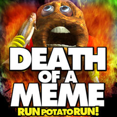 Death of a Meme (Run Potato Run!) [feat. DJ Tom] - Single