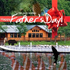 PM Jazz Series: Happy Father's Day