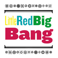 Little Red Big Bang