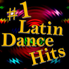 #1 Latin Dance Hits