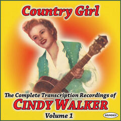 Country Girl: The Complete Transcription Recordings of Cindy Walker Vol. 1
