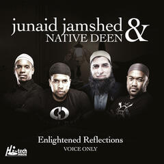 Enlightened Reflections (Voice Only) - Islamic Nasheeds
