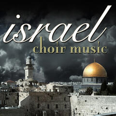 Israel Choir Music