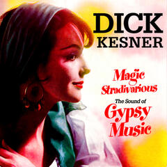 Magic Stradivarious - The Sound of Gypsy Music