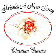 A New Song - Christian Classics