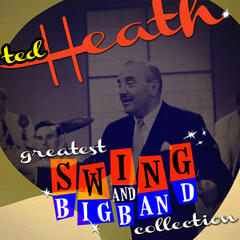 Greatest Swing & Big Band Collection