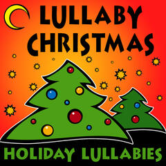 Lullaby Christmas (Holiday Lullabies)
