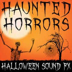 Haunted Horrors (Halloween Sound FX)