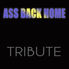 Ass Back Home