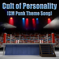 Cult of Personality (CM Punk Theme Song) - Single