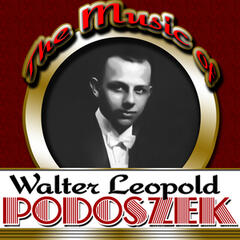 The Music of Walter Leopold Podoszek