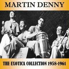 The Exotica Collection 1958-1961