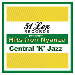 51 Lex Presents Hits from Nyanza