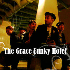The Grace Funky Hotel - EP