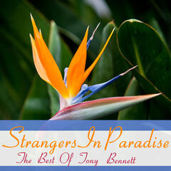 Strangers in Paradise, The Best of Tony Bennett