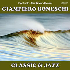 Classic and Jazz (Electronic, Jazz & Mood Music, Direct from the Boneschi Archives)