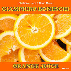 Orange Juice (Electronic, Jazz & Mood Music, Direct from the Boneschi Archives)