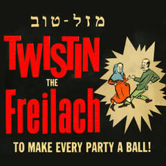 Twistin' the Freilach