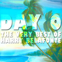 Day O: The Very Best of Harry Belafonte