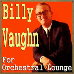 Billy Vaughn for Orchestal Lounge