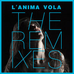 L'anima vola - The Remixes