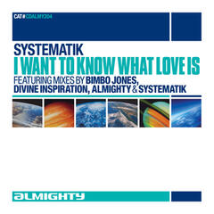 Almighty Presents: I Want To Know What Love Is