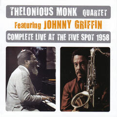 Complete Live At The Five Spot 1958 (feat. Johnny Griffin)