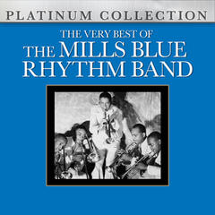 The Very Best of the Mills Blue Rhythm Band