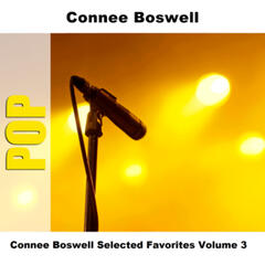 Connee Boswell Selected Favorites, Vol. 3