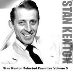 Stan Kenton Selected Favorites, Vol. 5