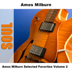 Amos Milburn Selected Favorites, Vol. 2
