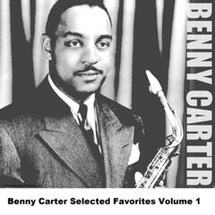 Benny Carter Selected Favorites, Vol. 1