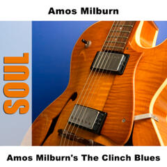 Amos Milburn's The Clinch Blues
