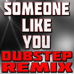 Someone Like You (Dubstep Remix)