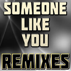 Someone Like You (Remixes)