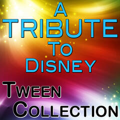 A Tribute to Disney: Tween Collection