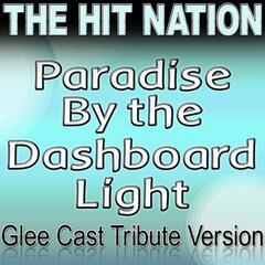 Paradise By the Dashboard Light - Glee Cast Tribute Version