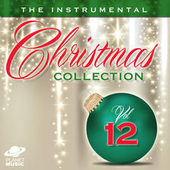 The Instrumental Christmas Collection, Vol. 12
