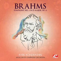 Brahms: Symphony No. 2 in D Major, Op. 73 (Digitally Remastered)